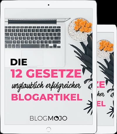 Die 12 Gesetze unglaublich erfolgreicher Blogartikel