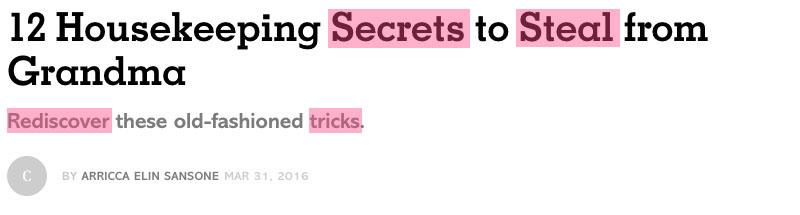 12 Housekeeping Secrets to Steal from Grandma - Beispiel für Power-Wörter, die Neugier erwecken