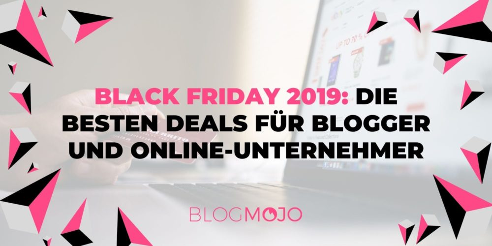 Black Friday 2019: 25+ geniale Deals für Blogger, Webmaster und Online-Unternehmer