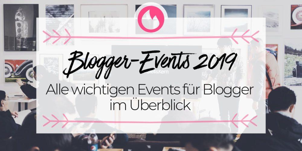 Blogger-Events 2019: Die wichtigsten Konferenzen, Barcamps und Treffen im Überblick