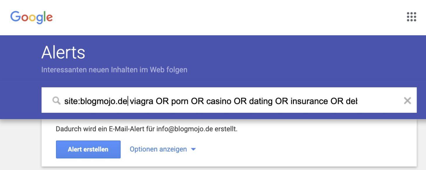Google Alert zum Finden von Spam-Inhalten
