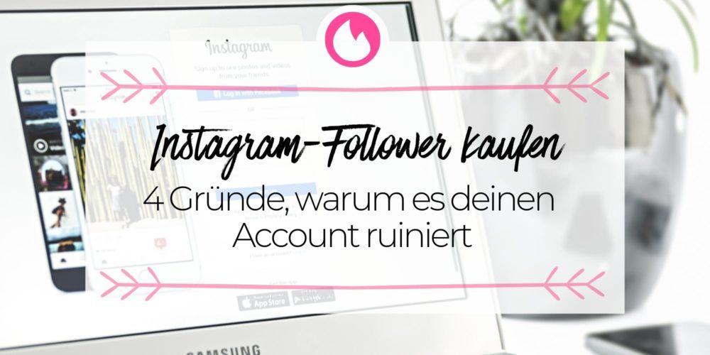 4 Gründe, warum Instagram-Follower zu kaufen deinen Account ruiniert (inkl. Erfahrungsbericht)