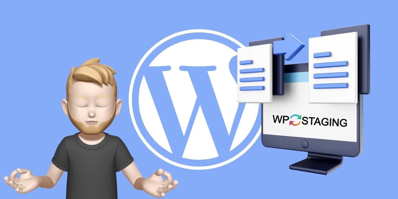 WordPress Staging: Eine Testumgebung mit WP Staging Pro anlegen